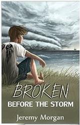 Broken before the storm